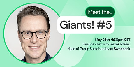 Meet the Giants #5: Swedbank - Finance, Sustainability & ESG tickets