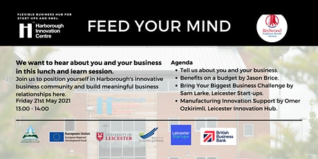 Feed Your Mind by Harborough Innovation Centre tickets