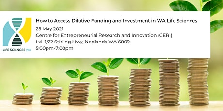 How to Access Dilutive Funding and Investment in WA Life Sciences tickets