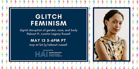 Reboot: Glitch Feminism ft. Legacy Russell tickets