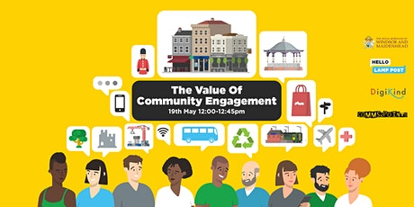 The Value of Community Engagement - Webinar tickets