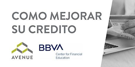 Taller Gratuito de Finanzas: Como Mejorar Su Credito boletos