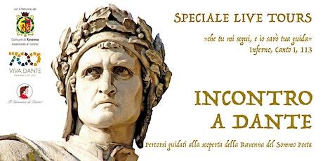 Un assaggio della Ravenna dantesca tra letteratura e leggenda biglietti