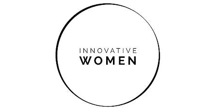 INNOVATIVE WOMEN TALK mit Filiz Recber am 10.6.21 tickets