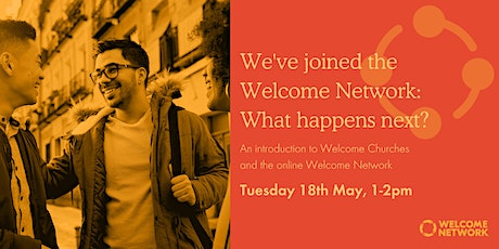 We've joined the Welcome Network: What happens next? TUESDAY DAY tickets