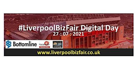 #LiverpoolBizFair Digital Day 2021 tickets