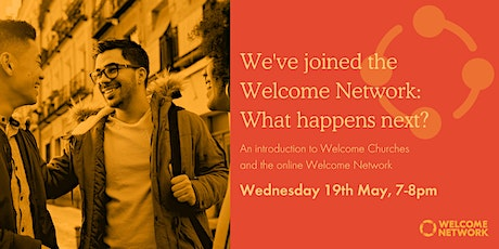 We've joined the Welcome Network: What happens next? WEDNESDAY EVE tickets