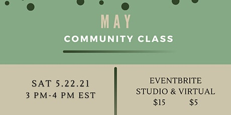 May Community Class 5/22/2021 tickets
