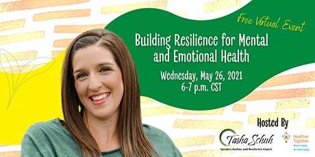 Building Resilience for Mental and Emotional Health tickets