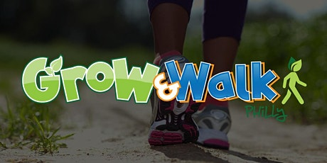 Grow and Walk Philly tickets