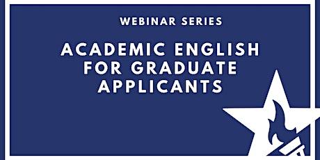 Webinar Series: Academic English for Graduate Applicants ingressos