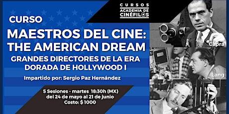 Maestros del cine: The American Dream, la era dorada de Hollywood entradas