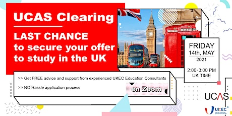 UCAS Clearing - Last Chance to Secure Your Place at UK University tickets