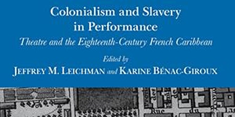 Book Showcase: Colonialism and Slavery in Performance tickets