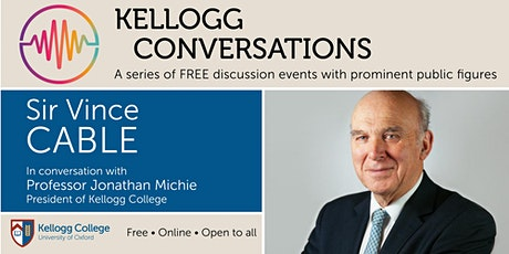 In conversation with... Sir Vince Cable tickets