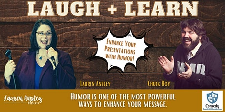 Laugh + Learn: How to Enhance Your Presentations with Humor tickets
