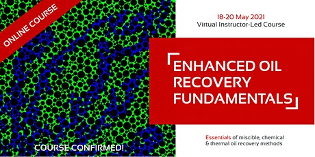 Enhanced Oil Recovery Fundamentals tickets