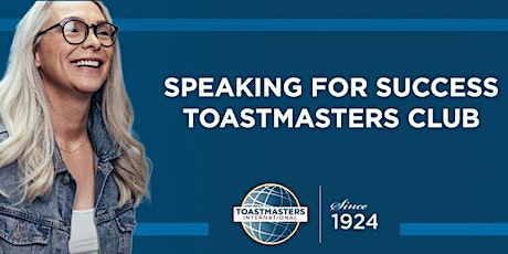 Speaking for Success Toastmasters Mississauga Open House tickets