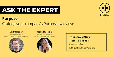 Ask the Expert: Crafting your company's Purpose Narrative tickets