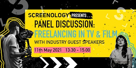 Panel Discussion: Freelancing in TV & Film with Industry Guests tickets
