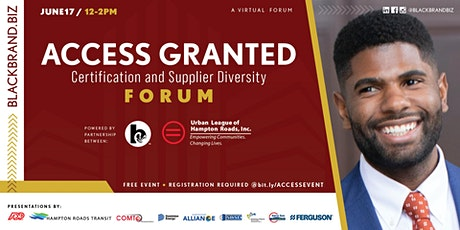 Access Granted: Certification and Supplier Diversity Forum tickets