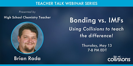 Teacher Talk: Bonding vs. IMFs - Using Collisions to Teach the Difference tickets
