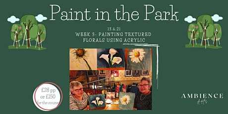 Paint in the Park- Walsall, Painting Textured Florals tickets