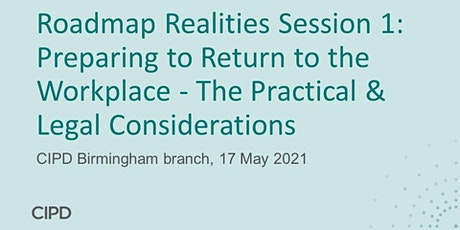 Preparing to Return to the Workplace:  The Practical & Legal Considerations tickets