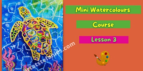 Children Mini Watercolours Course. Day 3 tickets