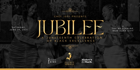 JUBILEE - A Juneteenth Celebration of Black Excellence tickets