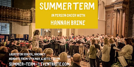 Summer Term with Hannah Brine - In Person Choir tickets