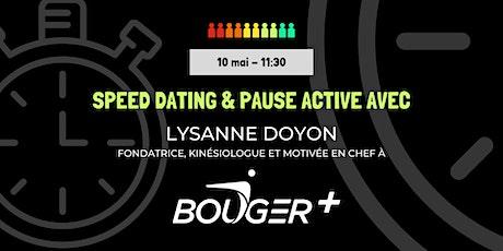 Speed dating et pause active avec Lysanne Doyon billets