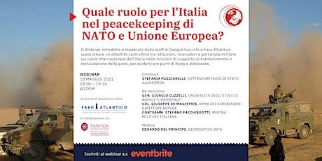 Quale ruolo per l'Italia nel peacekeeping di NATO e Unione Europea? biglietti