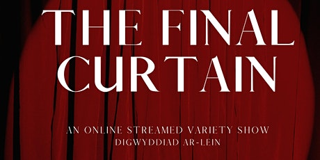 The Final Curtain Variety Show tickets