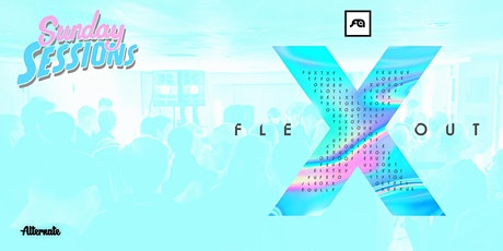 Sunday Sessions x 10 Years of Flexout Audio tickets