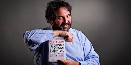 """presentazione libro  """"Lo strano caso del Buon Samaritano"""" di Dino Pirri biglietti"""