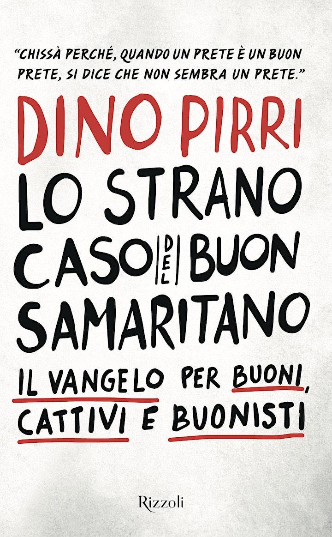 """Immagine presentazione libro  """"Lo strano caso del Buon Samaritano"""" di Dino Pirri"""