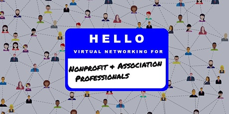 Virtual Networking for Nonprofit & Association Professionals tickets