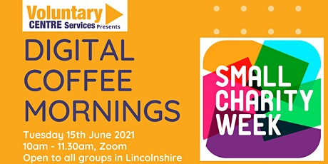 Digital Coffee Morning for Small Charity Week tickets
