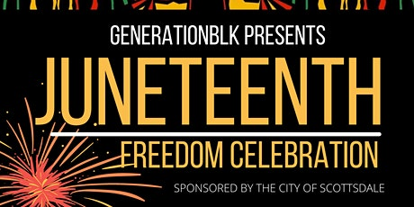 JUNETEENTH CELEBRATION (GENERATIONBLK 2ND ANNUAL ) tickets