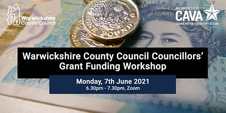 WCC Cllr Grant Funding Workshop – Monday 7th June 2021 tickets