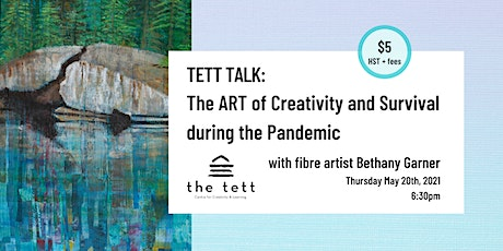 TETT TALK: The ART of Creativity and Survival during the Pandemic tickets