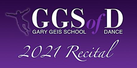2021 Gary Geis School of Dance Recital tickets