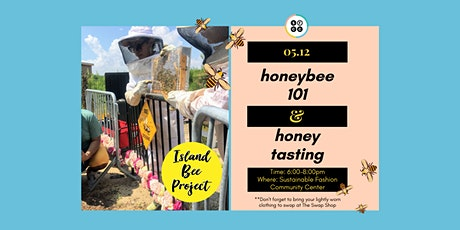 Honeybee 101 + Tasting tickets
