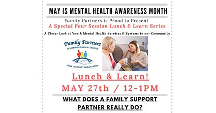 Lunch & Learn- What Does a Family Support Partner Really Do? tickets