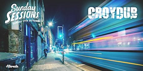 Sunday Sessions x Croydub tickets