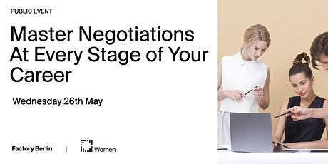 Master Negotiations At Every State of Your Career tickets