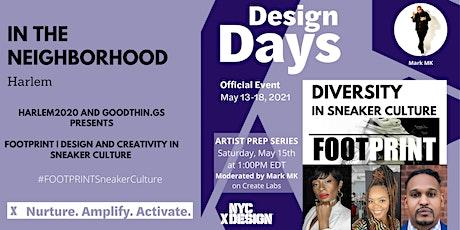 FOOTPRINT: Diversity In Sneaker Culture  by Artist Prep Series tickets