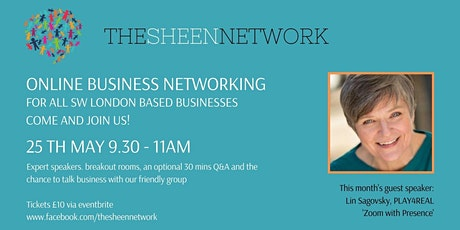 The Sheen Network: Virtual Business Networking Meeting, May 2021 tickets