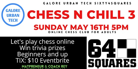 Chess N Chill- Chess Club  for adult players tickets